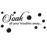 Sticker baie soak your troubles away WBF052
